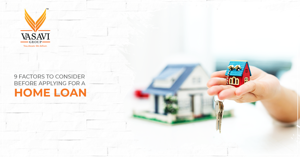 factors to consider before applying for home loan