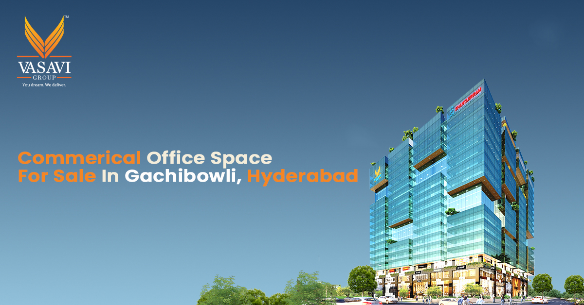 Commercial spaces for sale in Gachibowli